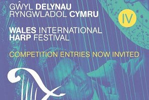Wales International Harp Festival – competitions entries now open